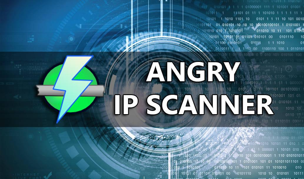 Angry IP Scanner: fast and easy-to-use network scanner