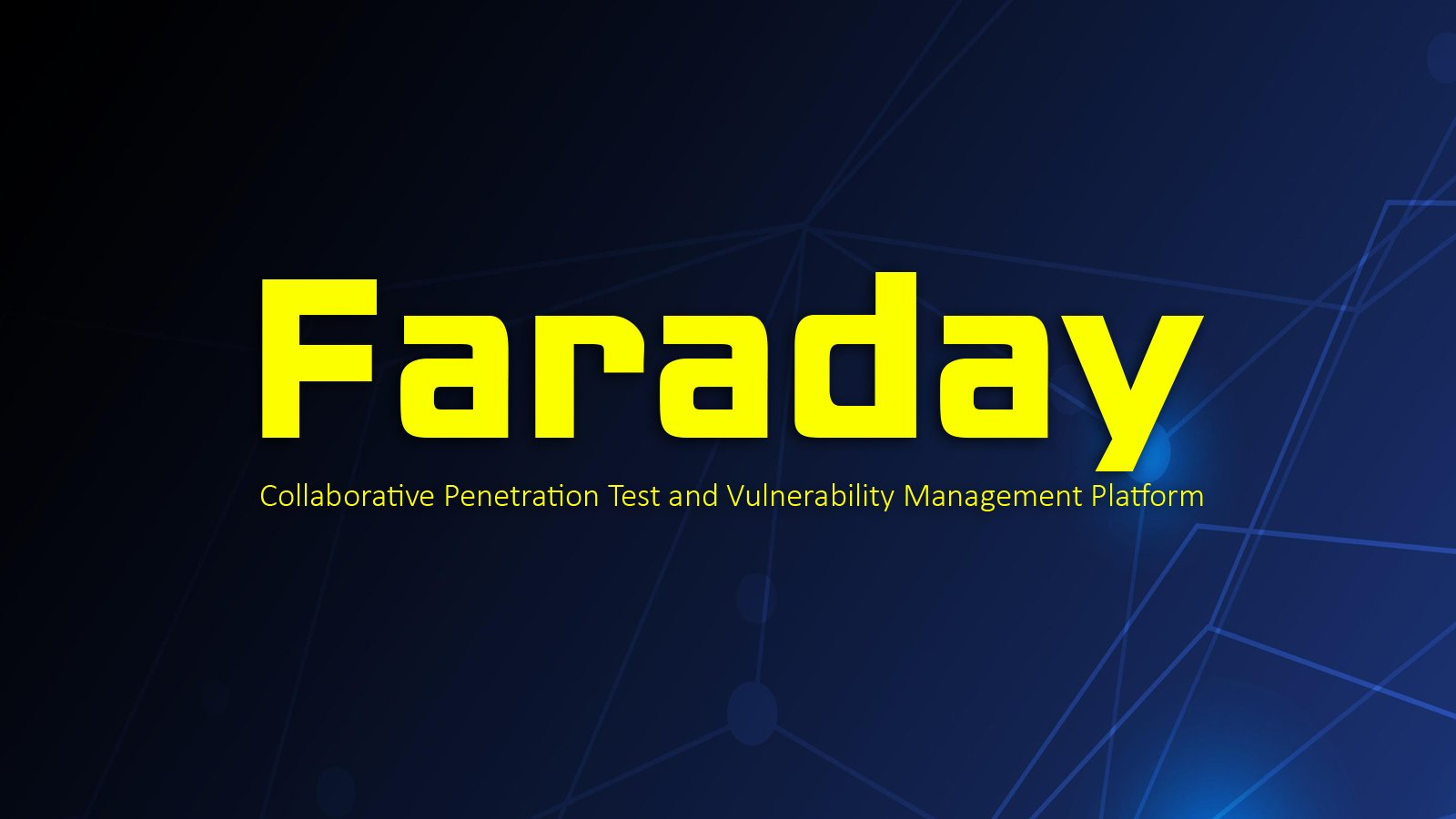Faraday Penetration Testing platform and vulnerabilities