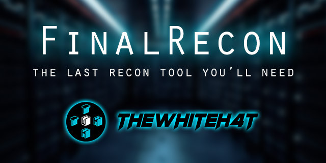 FinalRecon The Recon Tool you need!