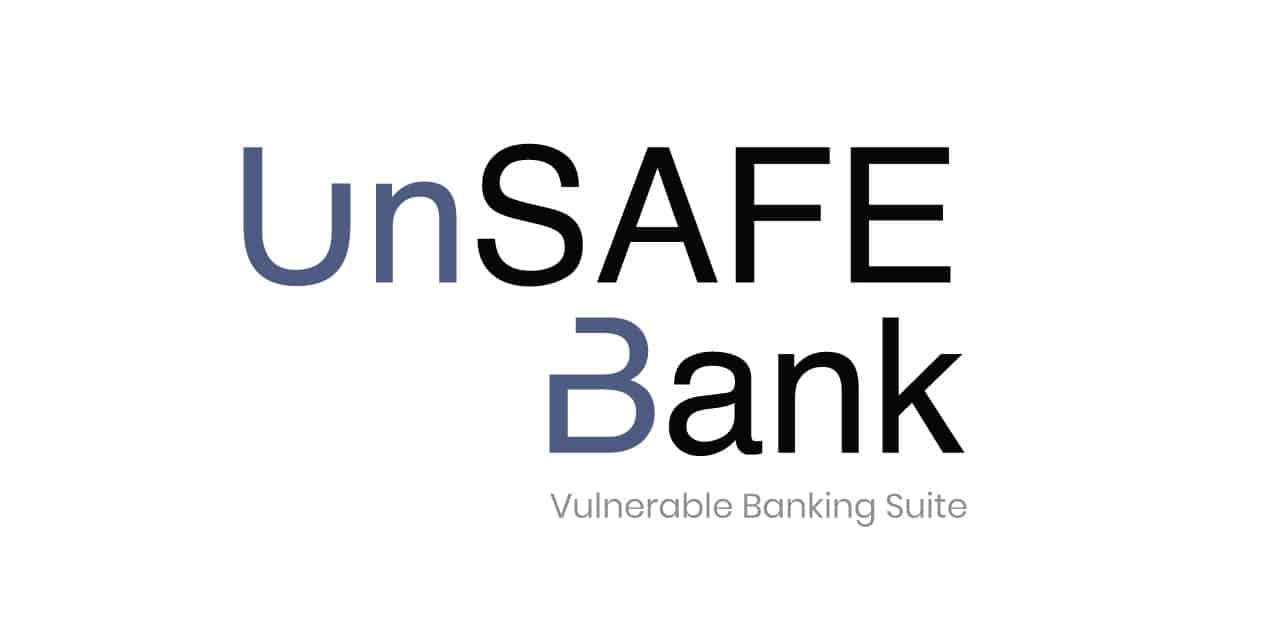 UnSAFE Bank A trial bank vulnerability suite!