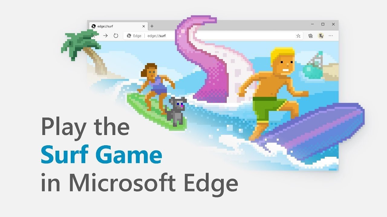 Microsoft Edge easter egg Surf Game available to everyone