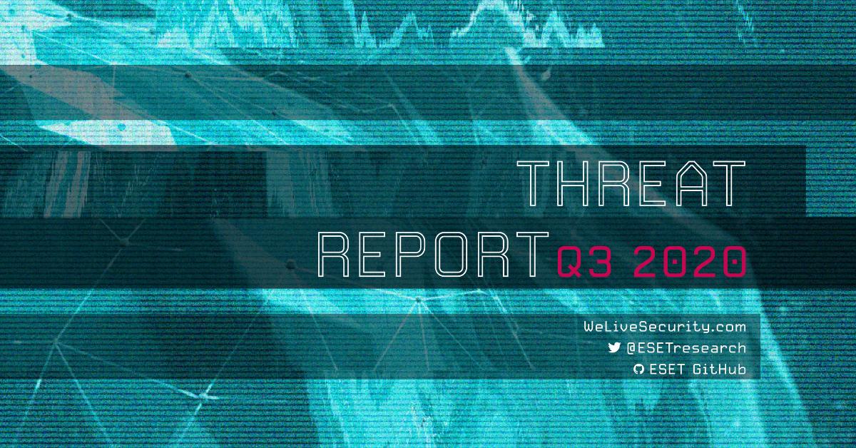 threat report 1200x628 - ESET Έκθεση Απειλών για το 3ο τρίμηνο του 2020