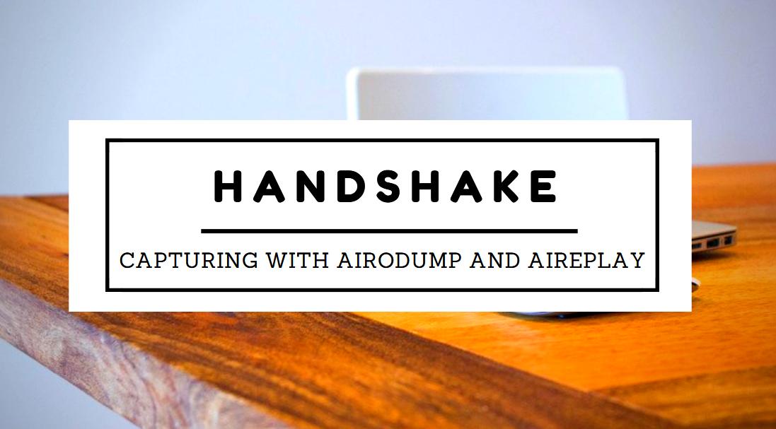 capturing handshake - Σύλληψη Handshake με τα Airodump-ng και Aireplay-ng